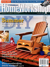 Canadian Home Workshop - Summer 2009