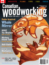 Canadian Woodworking - December/January 2007