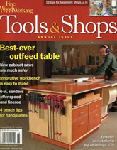 Fine Woodworking - Tools and Shops
