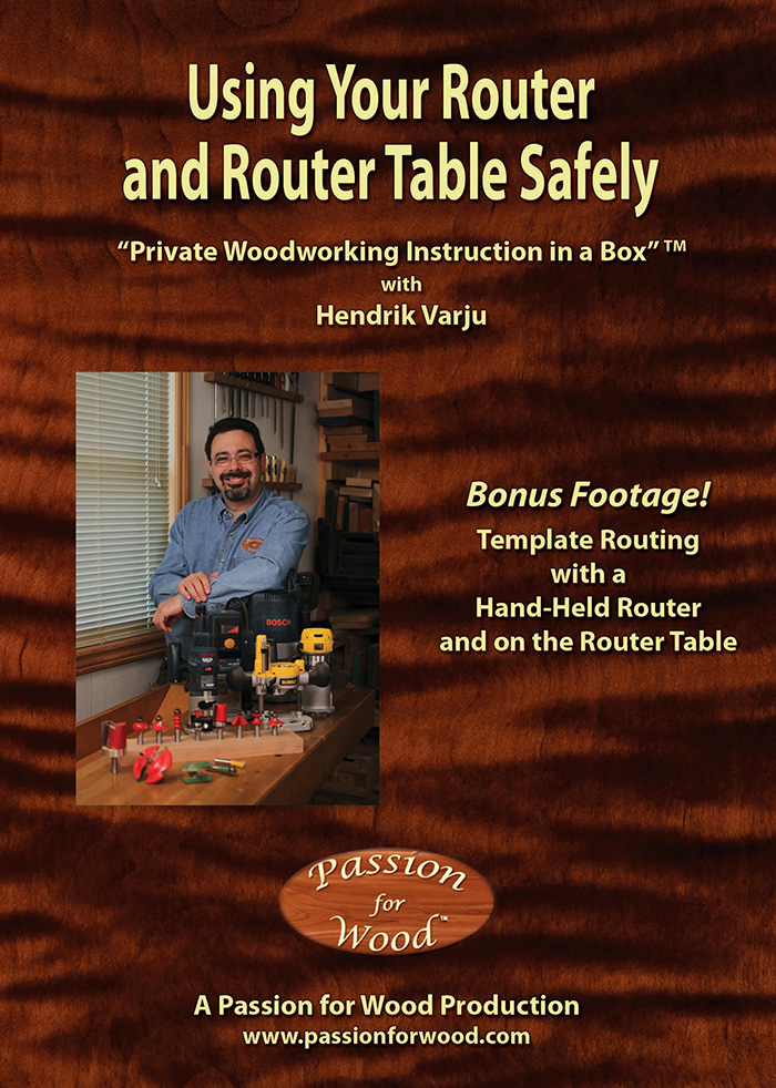Using Your Router and Router Table Safely - Dvd Cover
