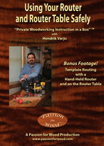Using Your Router and Router Table Safely - DVD