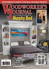 Woodworker's Journal - March / April 2017